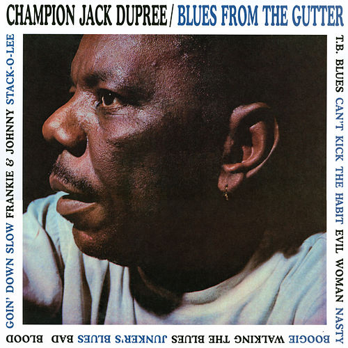 Blues From The Gutter by Champion Jack Dupree