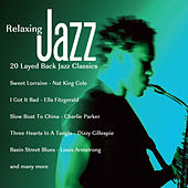 Relaxing Jazz - 20 Layed Back Jazz Classics by Various Artists