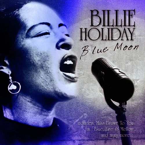 Blue Moon by Billie Holiday