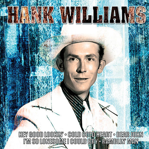 Hank Williams by Hank Williams