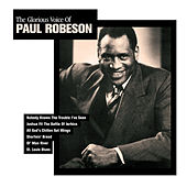 The Glorious Voice of Paul Robeson by Paul Robeson
