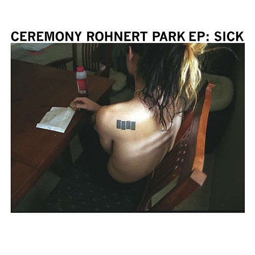 Sick by Ceremony