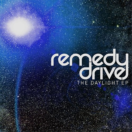 The Daylight EP by Remedy Drive