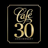 Café del 30 Anniversary by Various Artists