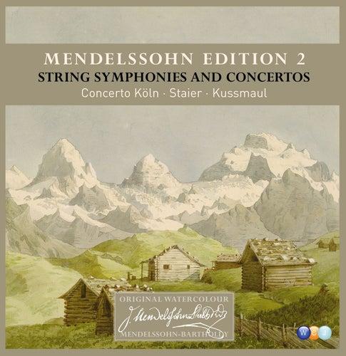 Mendelssohn Edition Volume 2 - String Symphonies and Concertos von Concerto Köln