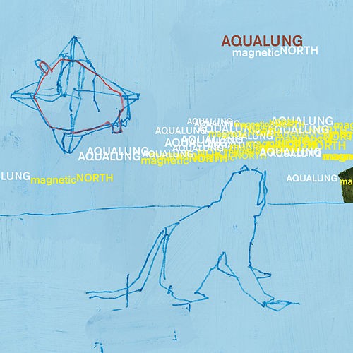 Magnetic North by Aqualung