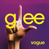 Vogue (Glee Cast Version) by Glee Cast