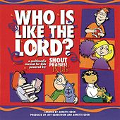 Who Is Like The Lord? by Various Artists