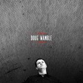 Doug Wamble by Doug Wamble