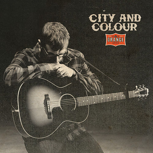 Live At The Orange Lounge by City And Colour