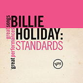 Standards (Great Songs/Great Performances) by Billie Holiday