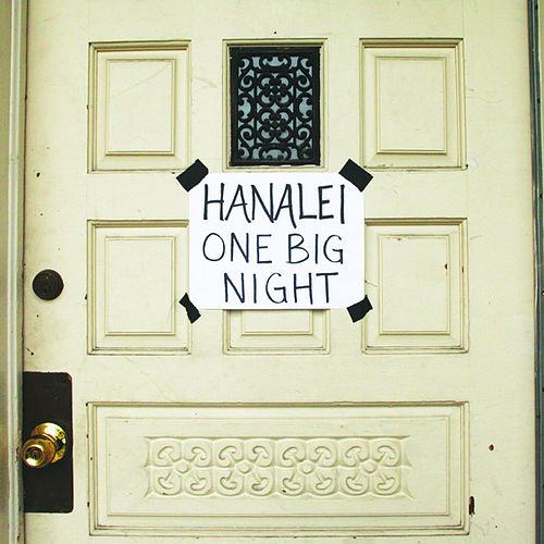 One Big Night by Hanalei