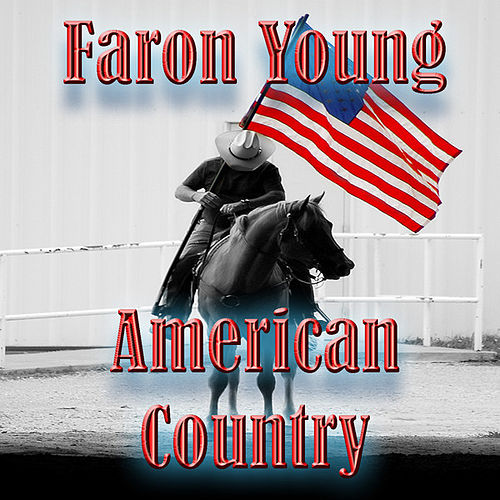 American Country - Faron Young by Faron Young