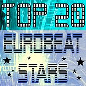 Top 20 Eurobeat Stars by Various Artists
