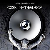 Geek Mythology by Various Artists
