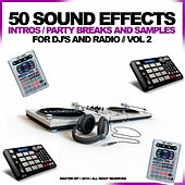 50 Sound Effects Intros Party Breaks and Samples for Dj and Radio, Vol.2 (Hip Hop R'n'B House Reggae Dance Dancehall 2010) by Master Hit
