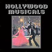 Hollywood Musicals by Various Artists