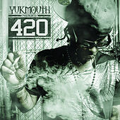 Yukmouth Presents: 420 by