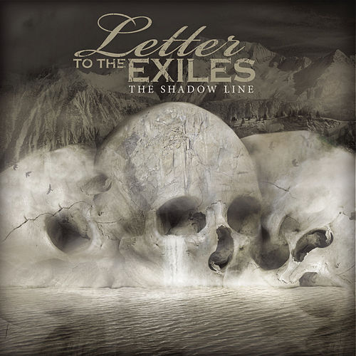 The Shadow Line by Letter To The Exiles