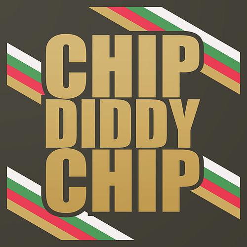 Chip Diddy Chip by Chipmunk