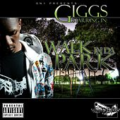 Walk In Da Park by Giggs