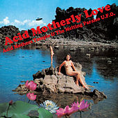 Acid Motherly Love by Acid Mothers Temple