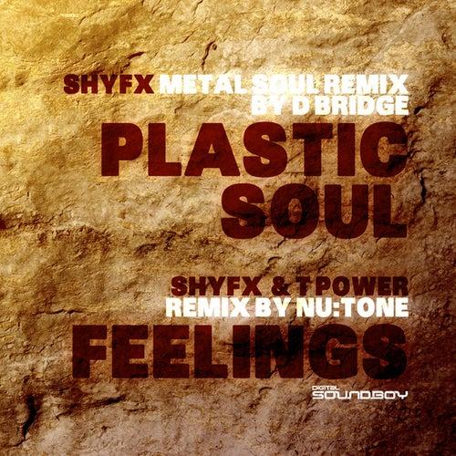 Plastic Soul (D-Bridge Metal Soul Remix)/Feelings (Nu:Tone Remix) by Shy FX