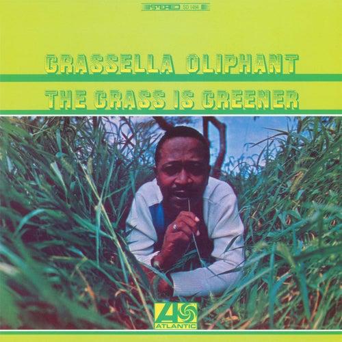 The Grass Is Greener by Grassella Oliphant Quartet