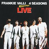 Reunited Live by Frankie Valli & The Four Seasons