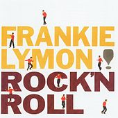 Rock 'N Roll by Frankie Lymon and the Teenagers