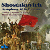 Shostakovich: Symphony No.10 in E minor by London Symphony Orchestra