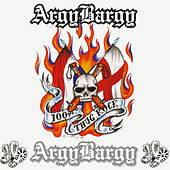 100% Thug Rock by Argy Bargy