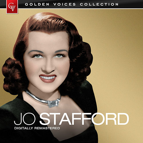 Golden Voices (Remastered) by Jo Stafford