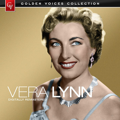 Golden Voices (Remastered) by Vera Lynn