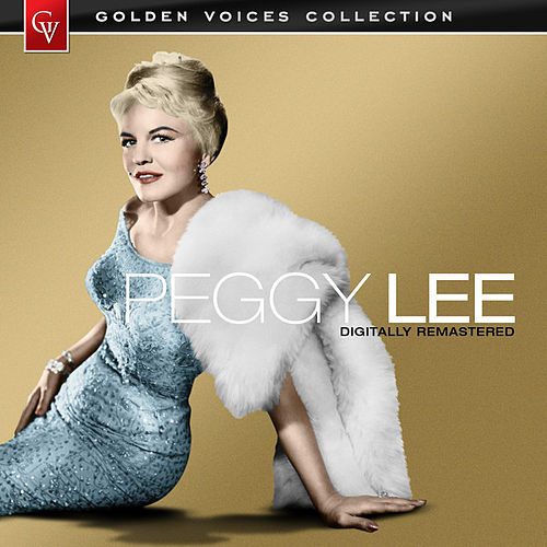Golden Voices (Remastered) by Peggy Lee
