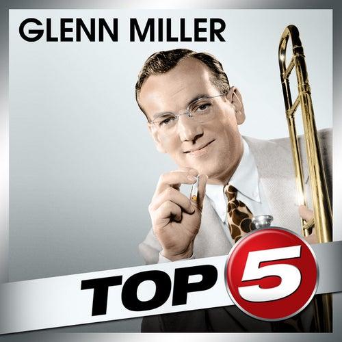 Top 5 - Glenn Miller - EP by Glenn Miller