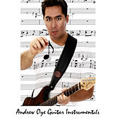 Guitar Instrumentals by Andrew Oye