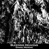 Bleeding Heavens by Daniel Menche