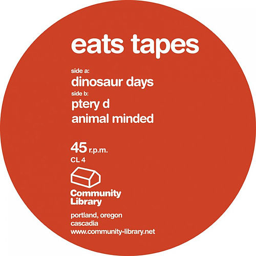 Dinosaur Days by Eats Tapes