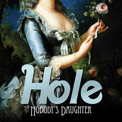 Nobody's Daughter by Hole