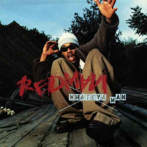 Whateva Man by Redman