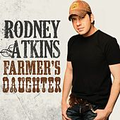 Farmer's Daughter by Rodney Atkins