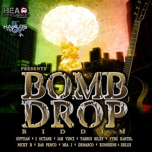 Bomb Drop Riddim by Various Artists