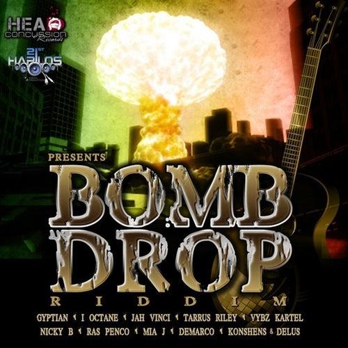 Bomb Drop Riddim by Various Artists