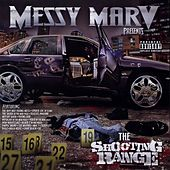 Messy Marv Presents: The Shooting Range by Various Artists