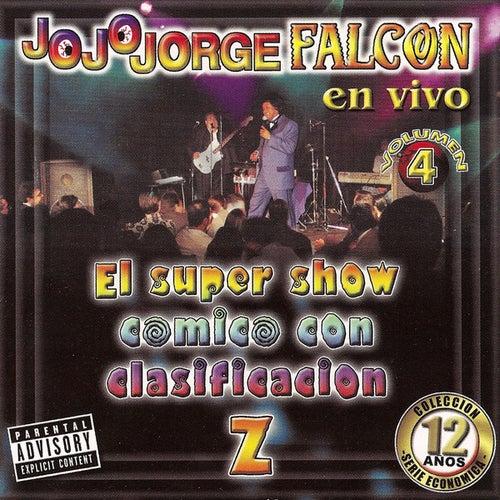 JoJoJorge Falcon En Vivo Vol 4 by JoJoJorge Falcon