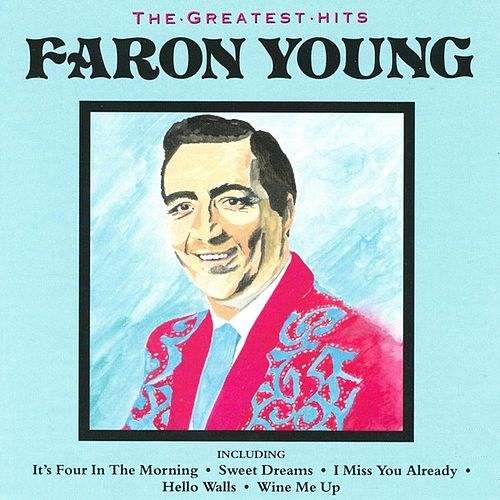 The Greatest Hits by Faron Young
