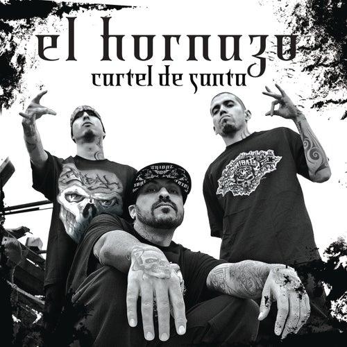 El Hornazo by Cartel De Santa