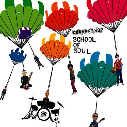 The School Of Soul E.P. by Cornershop