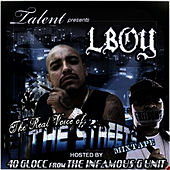 The Real Voice Of The Streets by L-Boy